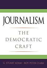 Journalism -   The Democratic Craft